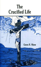 The Crucified Life -0