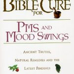 Bible Cure for PMS and Mood Swings-0