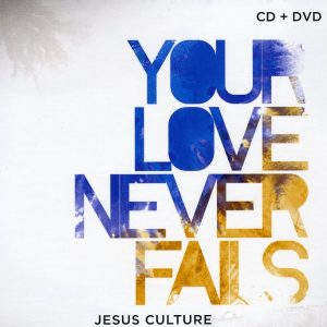 Your Love Never Fails (CD-DVD)-0