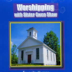 Worshiping with Sister Gwen Shaw (CD)-0