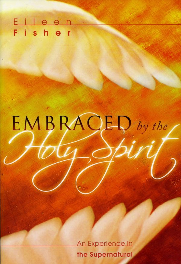 Embraced by the Holy Spirit-0